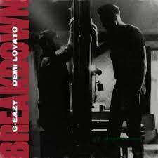 G-Eazy – Breakdown Ft. Demi Lovato
