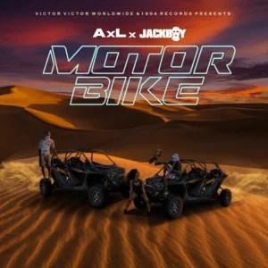 AXL – Motorbike ft Jackboy