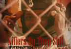 SpotEmGottem – Killers On They Shit