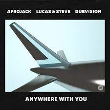 Afrojack – Anywhere With You