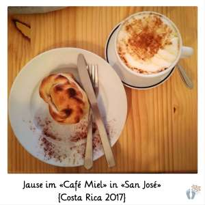 Jause im «Café Miel» in «San José» {Costa Rica 2017}