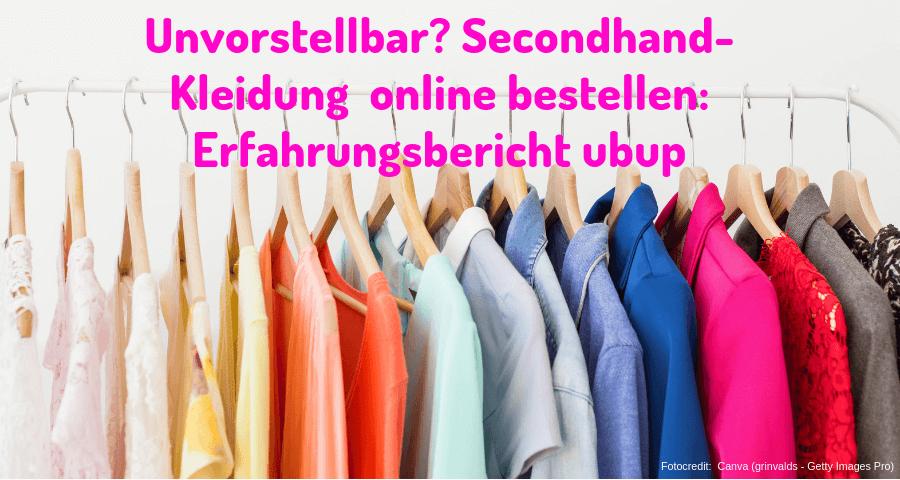 Unvorstellbar? Secondhand-Kleidung online bestellen: Erfahrungsbericht ubup