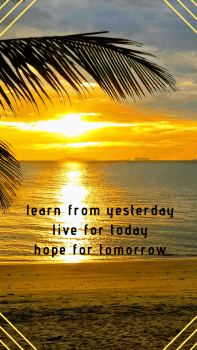 "Wallpaper für Smartphone_inkl. Spruch ""learn from yesterday – live for today – hope for tomorrow""_750 x 1334 px"
