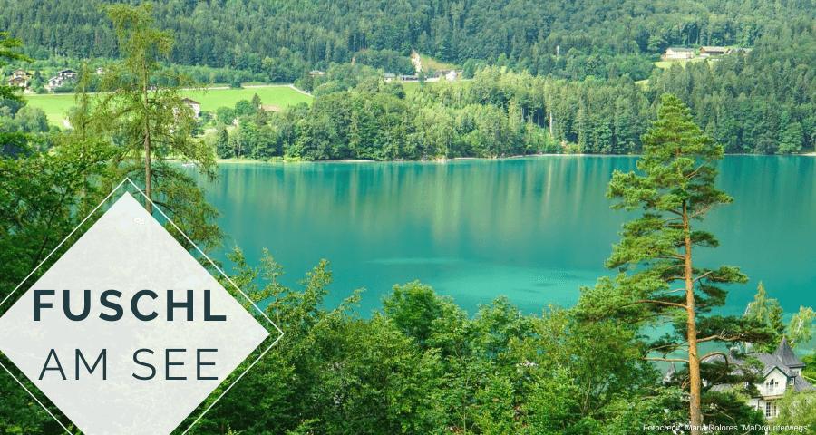 Fuschlsee [10 Tage Roadtrip Salzburg}