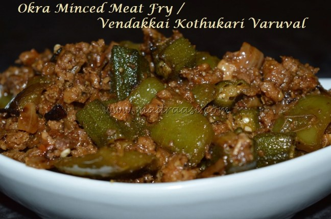 Okra Minced Meat Fry / Vendakkai Kothukari Varuval