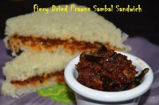 Fiery Dry Prawns Sambal Sandwich