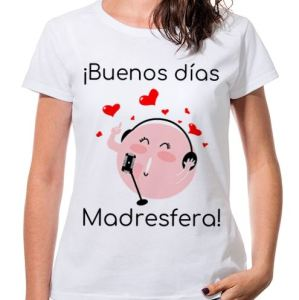 camiseta mujer buenos dias madresfera