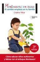 Montessori en Casa El cambio empieza en tu familia