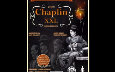 "TE INVITAMOS A VER ""CHAPLIN XXL"" (cerrado)"