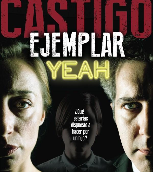CASTIGO EJEMPLAR YEAH de Íñigo Guardamino
