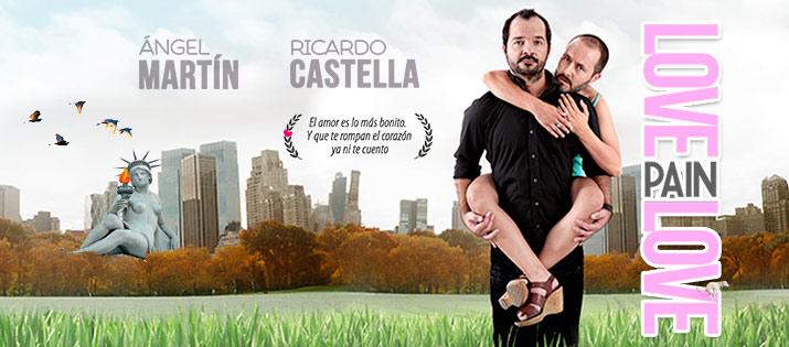 LOVE PAIN LOVE, Ángel Martín y Ricardo Castella,  en el Teatro Bellas Artes