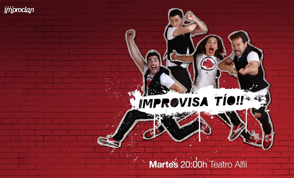 IMPROVISA TÍO!!, en el Teatro Alfil