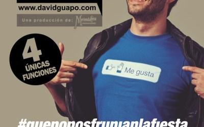 DAVID GUAPO #QUENONOSFRUNJANLAFIESTA