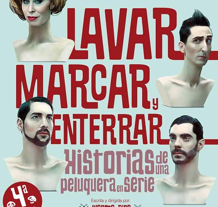 LAVAR, MARCAR Y ENTERRAR en el Teatro Lara
