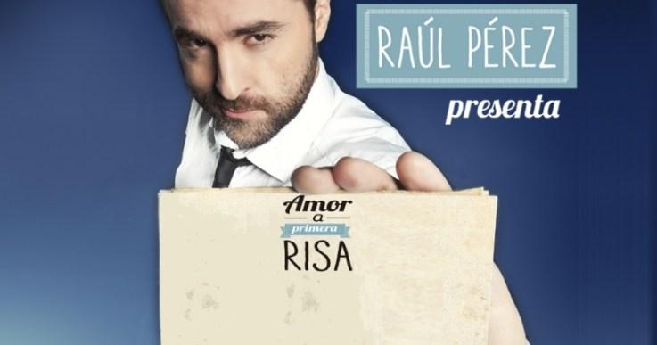 Rául Pérez - Amor a primera risa, en Madrid