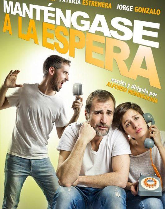 MANTÉNGASE A LA  ESPERA en el Gran Teatro Príncipe Pío