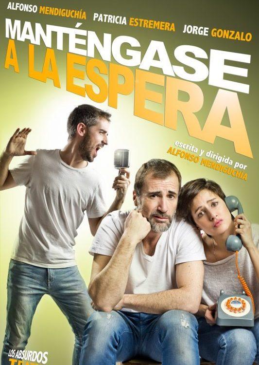 MANTÉNGASE A LA ESPERA en el Teatro Lara