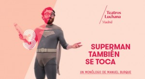 SUPERMAN TAMBIEN SE TOCA