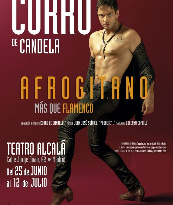 Afrogitano de Curro de Candela, Teatro Nuevo Alcalá