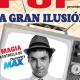 LA GRAN ILUSIÓN - El Mago Pop
