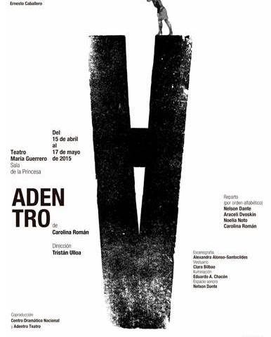 Adentro, de Carolina Román, dirigida por Tristán Ulloa