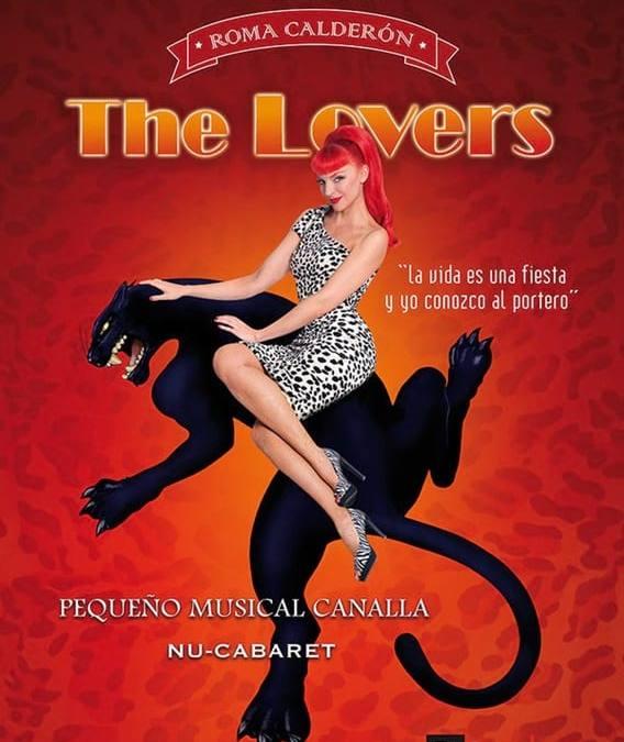 THE LOVERS – Roma Calderón en el Teatro Lara