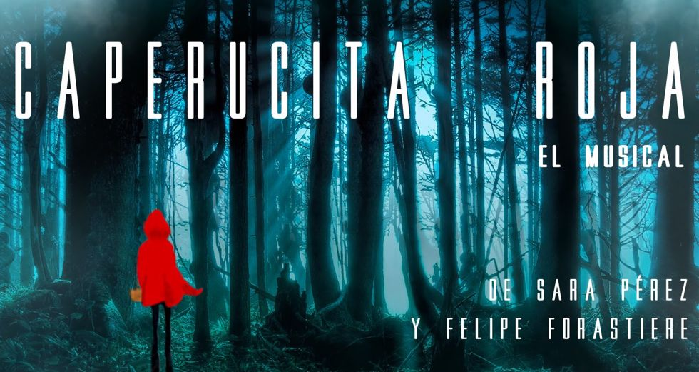 CAPERUCITA ROJA EL MUSICAL en el Teatro Nuevo Alcalá