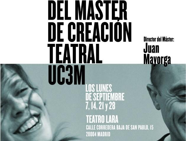 Proyectos del Máster de Creación Teatral UC3M que dirige Juan Mayorga en el Teatro Lara