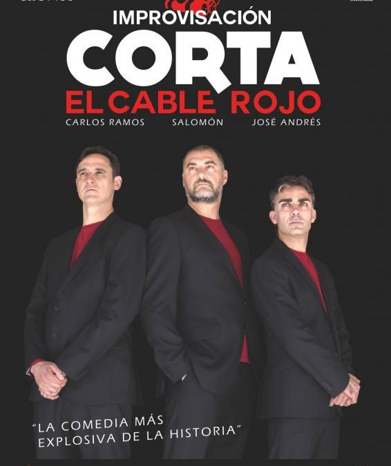 CORTA EL CABLE ROJO Pequeño Teatro Gran Vía