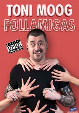 Follamigas – Toni Moog, Teatro Compac Gran Vía