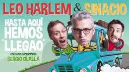 HASTA AQUÍ HEMOS LLEGAO con Leo Harlem en el Teatro Fígaro