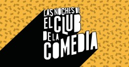 Las Noches de El Club de la Comedia en Madrid