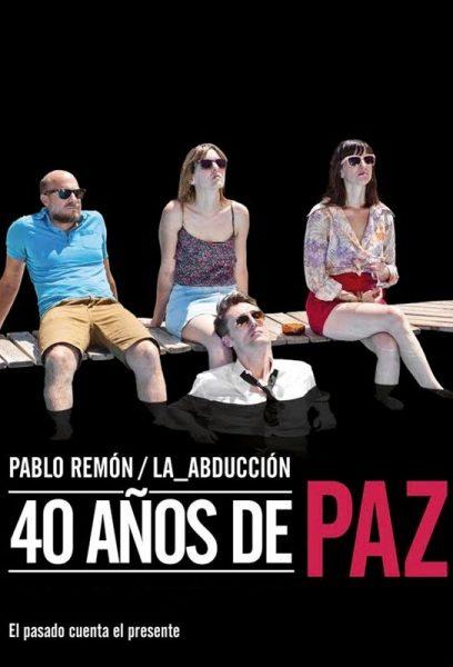 40 AÑOS DE PAZ en el Teatro del Barrio