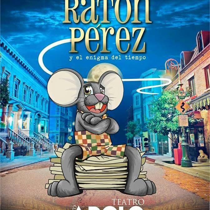 RATÓN PÉREZ EL MUSICAL en el Teatro Nuevo Apolo