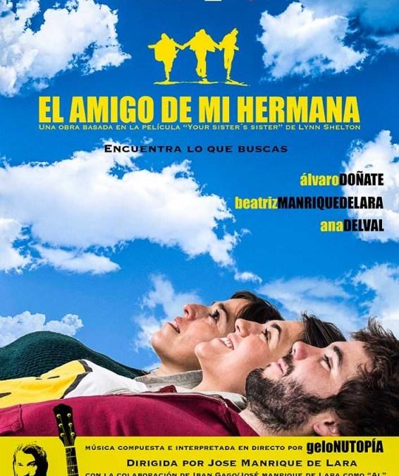 EL AMIGO DE MI HERMANA en el Teatro Lara