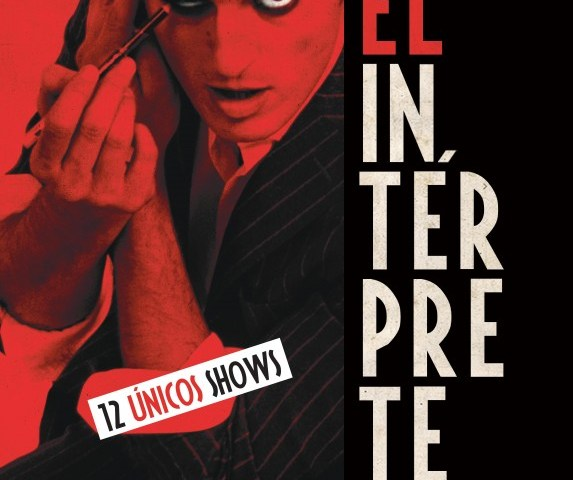 EL INTÉRPRETE VUELVE A MADRID, AL Teatro Calderón