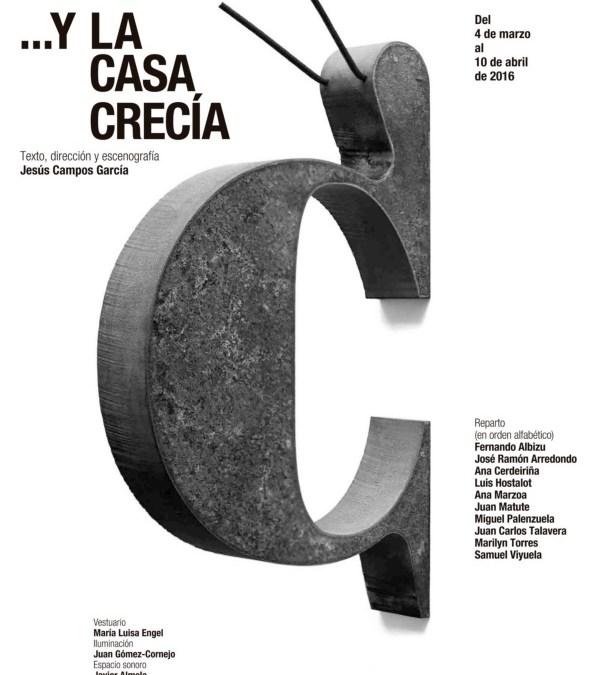 YLACASACRECÍA en el Teatro María Guerrero
