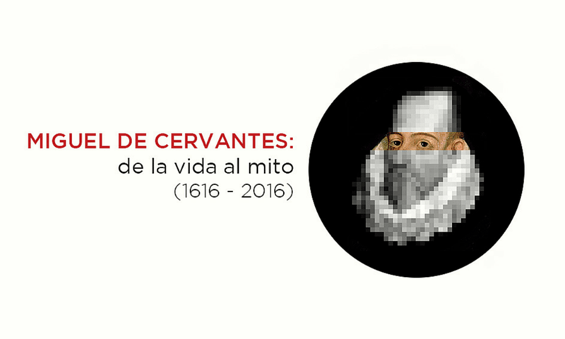 Cervantes: de la vida al mito en la Biblioteca Nacional