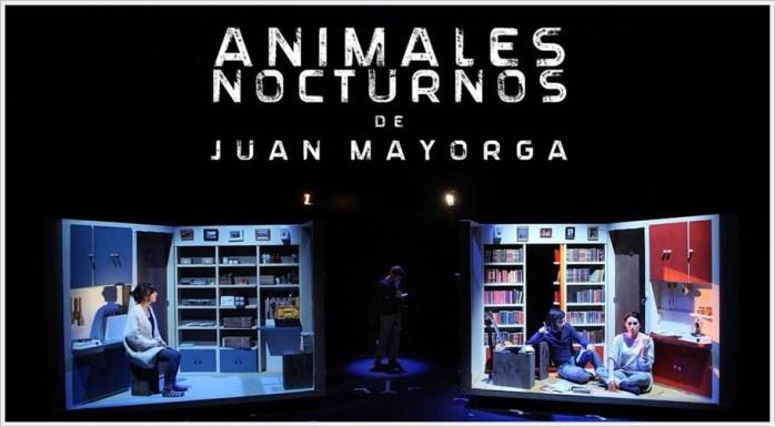 ANIMALES NOCTURNOS de Juan Mayorga en el Teatro Fernán Gómez