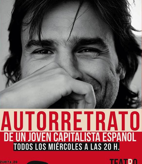 Autorretrato de un joven capitalista español en el Teatro del Barrio