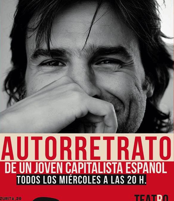 Autorretrato de un joven capitalista español de Alberto San Juan
