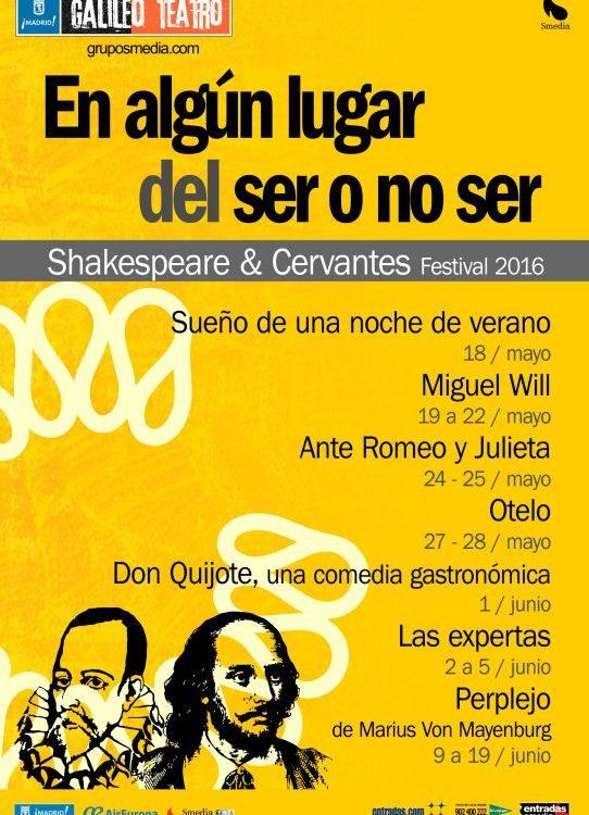 FESTIVAL SHAKESPEARE SER O NO SER, EN EL TEATRO GALILEO