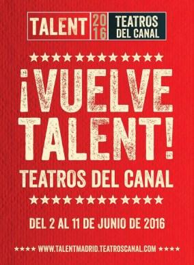 Festival Talent 2016 en los Teatros del Canal