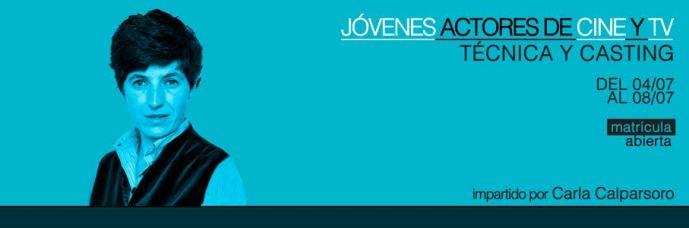 JÓVENES ACTORES DE CINE Y TV: TÉCNICA Y CASTING