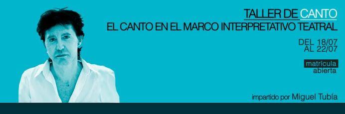 TALLER DE CANTO: EL CANTO EN EL MARCO INTERPRETATIVO TEATRAL