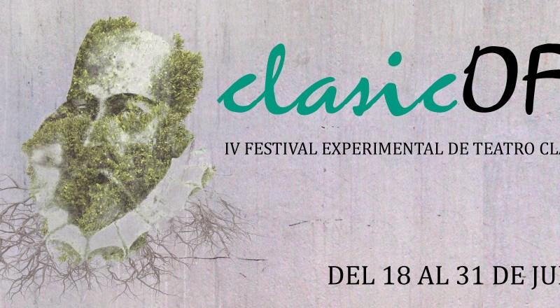 IV ClasicOFF – Festival Experimental de Teatro Clásico en Nave 73