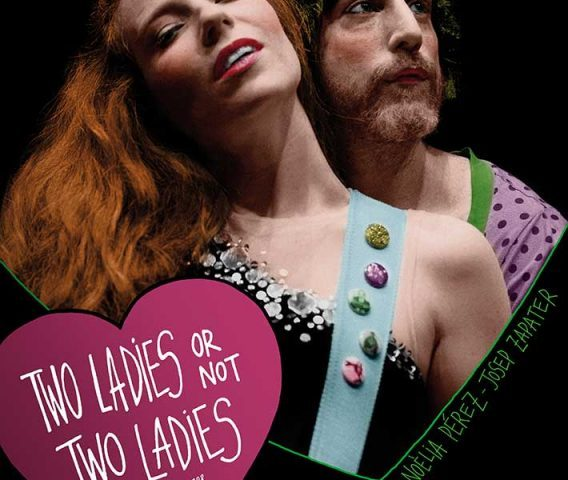 TWO LADIES OR NOT TWO LADIES en el Teatro Lara