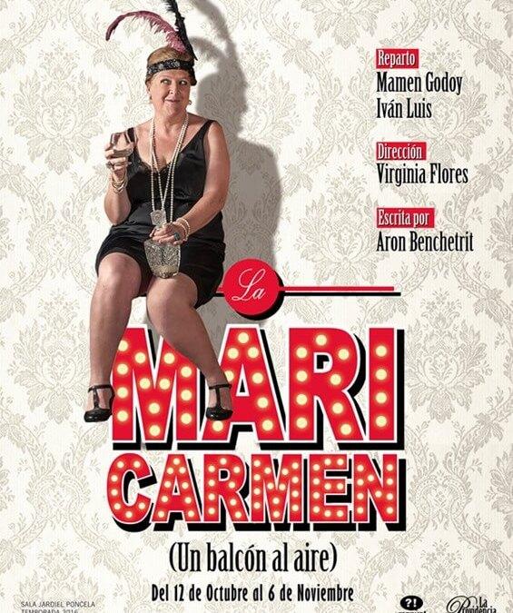 LA MARICARMEN (UN BALCON AL AIRE) en el Teatro Fernán Gómez