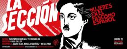 LA SECCIÓN (Mujeres en el fascismo español) en el TEATRO DEL BARRIO