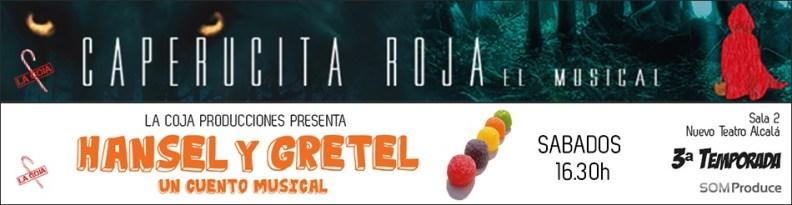 CAPERUCITA ROJA EL MUSICAL y HANSEL Y GRETEL, EL MUSICAL